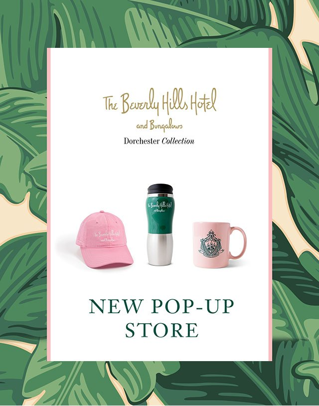 The Beverly Hills Hotel Pop up x GL